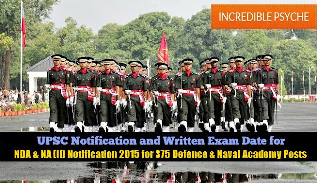 [Official] Apply Online UPSC NDA & NA (II) Notification 2015 for 375 Defence & Naval Academy Posts