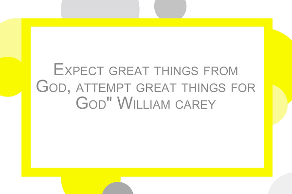 Bible Expect Great Things