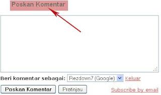 Mengganti tulisan poskan komentar, menghapus tulisan poskan komentar di form blospot|Mengganti Tulisan Poskan Komentar Di Blog