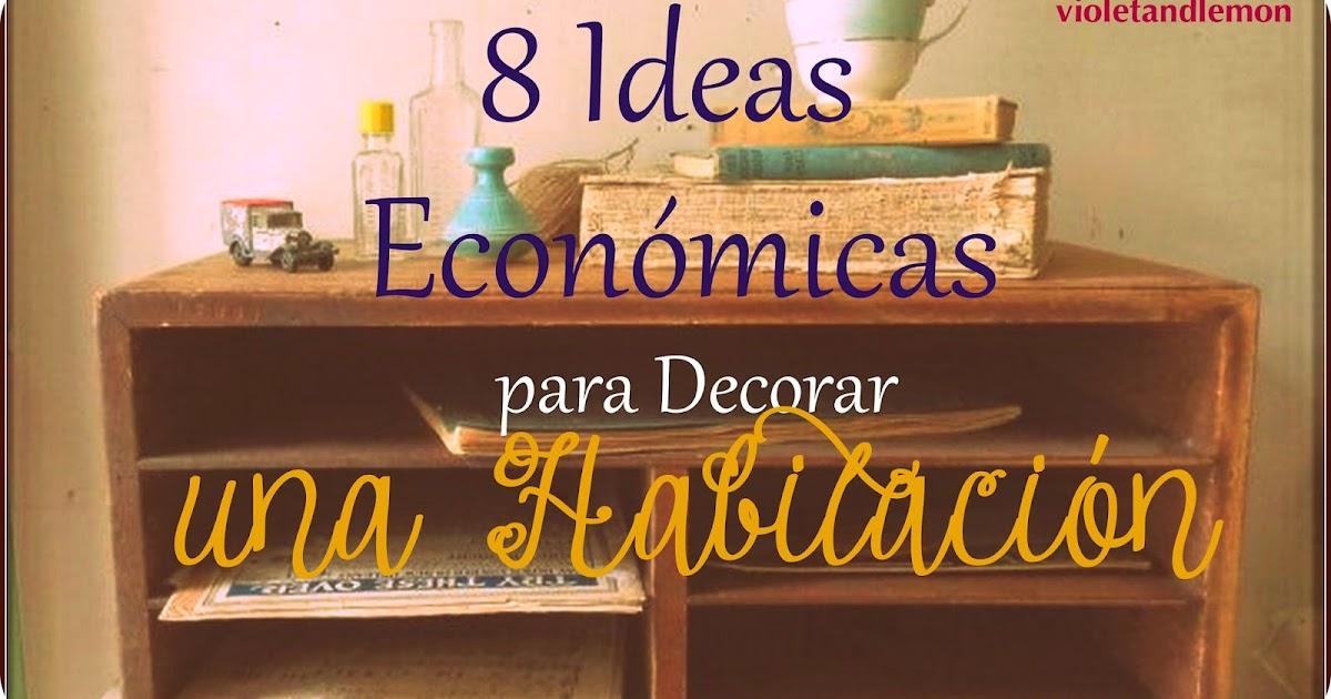 Violeta y limón: 8 ideas económicas para decorar una habitación