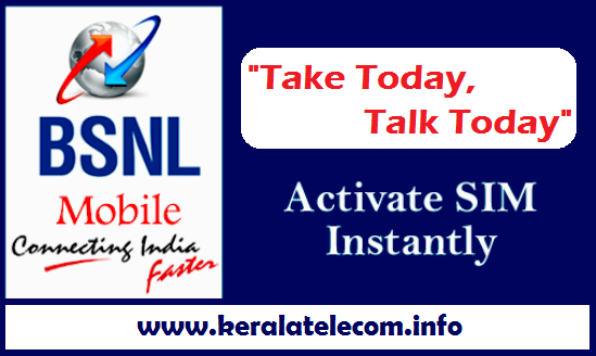 BSNL to introduce 'Take Today, Talk Today' scheme to ensure SIM activation within 24 Hours of SIM sale