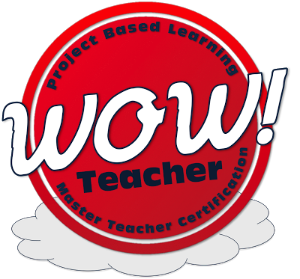 PBL WOW Teacher Certification