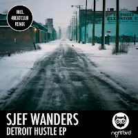 Sjef Wanders Detroit Hustle EP Nightbird Music
