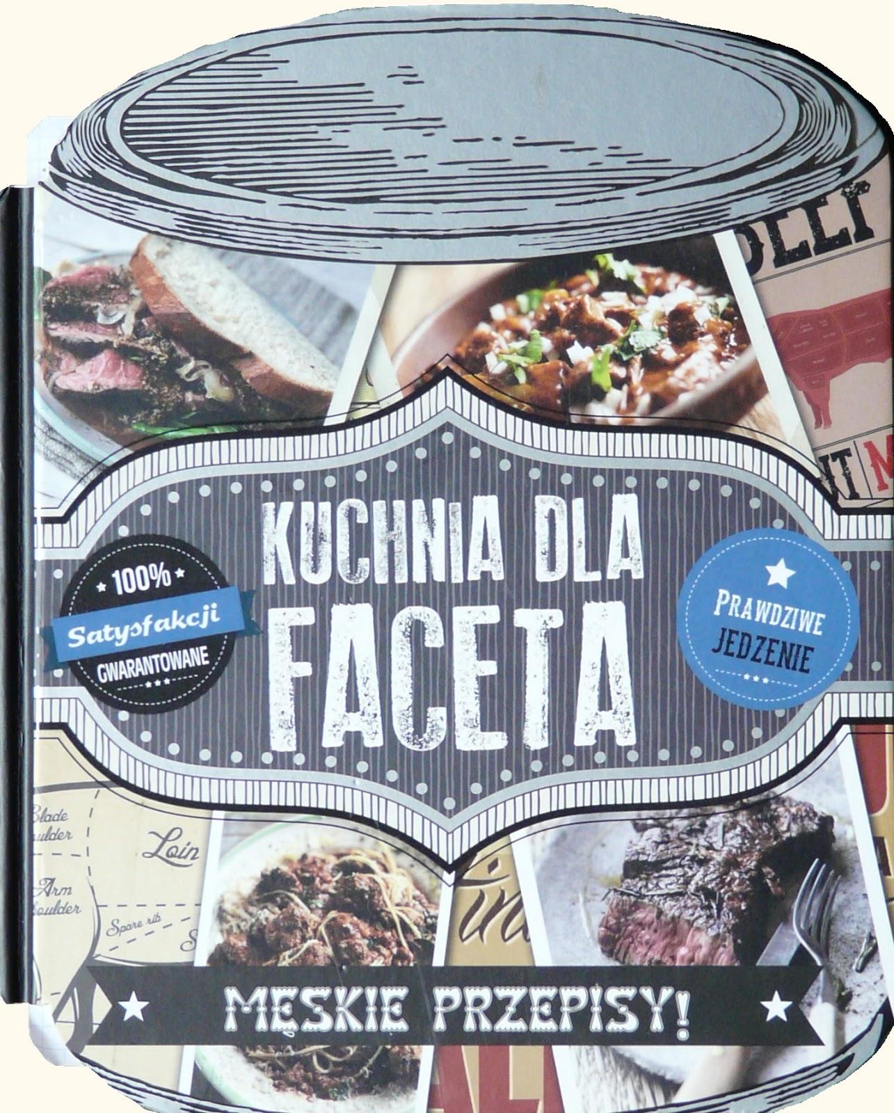 Książka Na Talerzu 9 Kuchnia Dla Faceta