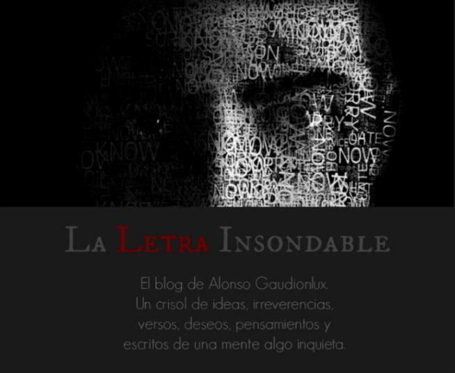 La Letra Insondable.