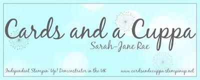 Sarah-Jane Rae cardsandacuppa: Stampin' Up! UK Order Online 24/7