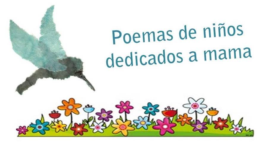 Poemas De Ni  Os Dedicados A Mama