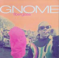 Gnome - Fiberglass (1993, C/Z)
