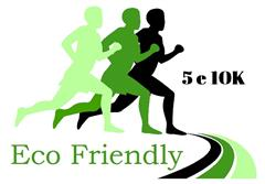 Eco Friendly 5 e 10K - Inscreva-se já