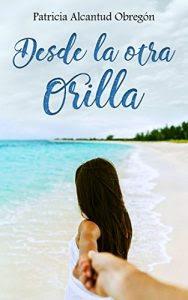 Desde la otra Orilla- Patricia Alcantud Obregon