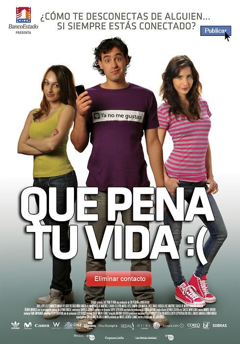 Qué Pena Tu Vida (2010)