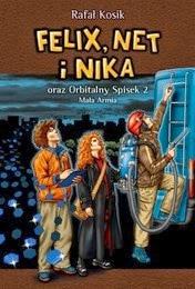 http://lubimyczytac.pl/ksiazka/53087/felix-net-i-nika-oraz-orbitalny-spisek-2-mala-armia