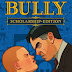Bully: Scholarship Edition Download Free Full Game