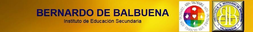 PROYECTO ESCOLAR SALUDABLE IES BERNARDO DE BALBUENA