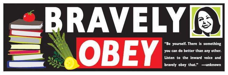 Bravely Obey