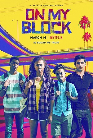 Série On My Block - 1ª Temporada    Torrent Download