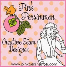 Past Designer for Pink Persimmon Stamps