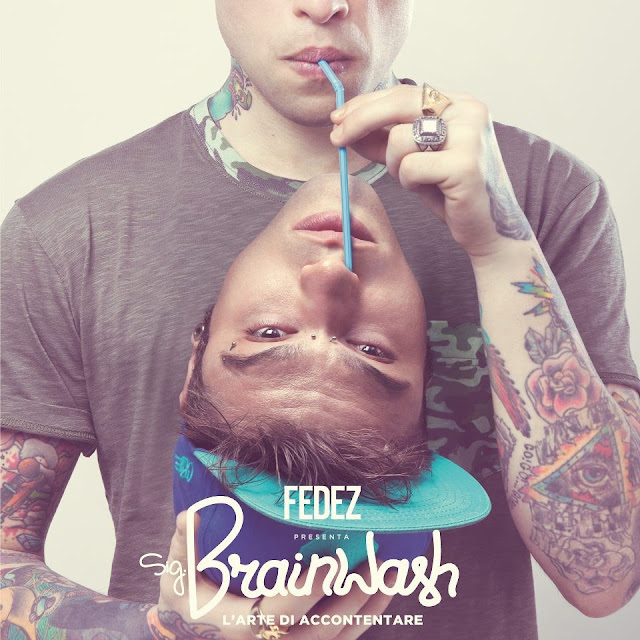 Cover Fedez - Sig Brainwash L'Arte Di Accontentare