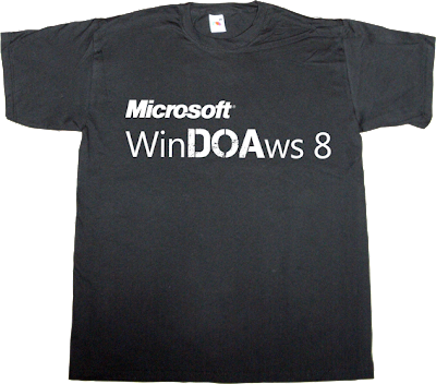 windows microsoft obsolete doa t-shirt ephemeral-t-shirts