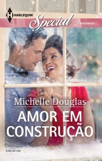 Amor em Construção (Michelle Douglas)