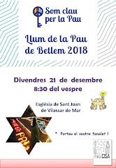 LLUM DE LA PAU DE BETLEM 2018. VENIU AMB EL FANALET!!