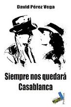 Poemario: Siempre nos quedará Casablanca
