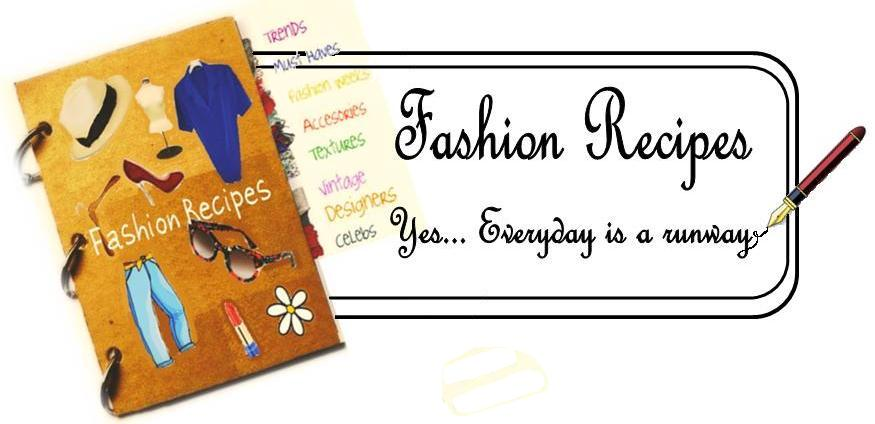 Fashion Recipes