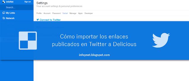 Cómo importar los enlaces publicados en Twitter a Delicious