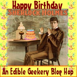 Edible Geekery Sherlock Holmes Blog Hop