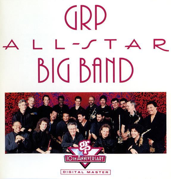 GRP All-Star Big Band - GRP All-Star Big Band