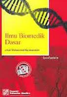 ajibayustore  Judul Buku : Ilmu Biomedik Dasar untuk Mahasiswa Keperawatan Pengarang : Syaifuddin Penerbit : Salemba Empat
