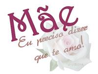 Homenagem pelo Dia das Mães - Frase vencedora.