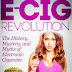 The E-Cig Revolution - Free Kindle Non-Fiction