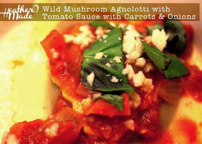 Wild Mushroom Agnolotti recipe  heatheromade
