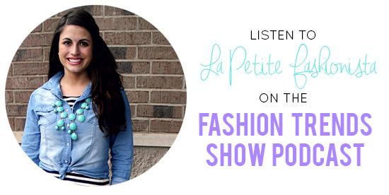 La Petite Fashionista Interview on the Fashion Trends Show Podcast