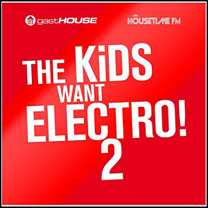 tgaeta Download   The Kids Want Electro 2 (2011)