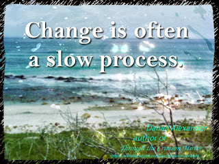 Change is often a slow process.