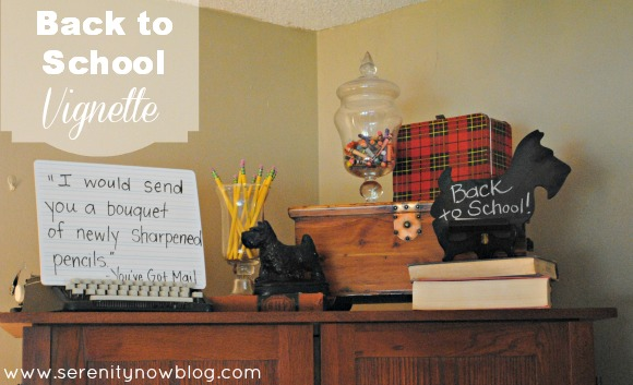Back to School Vignette (Fake Mantel Decorating), from Serenity Now