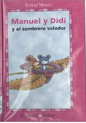 Manuel y didi y el sombrero volador