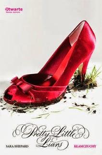 Sara Shepard - Pretty Little Liars. Kłamczuchy