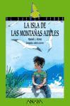 LA ISLA DE LAS MONTAÑAS AZULES--MANUEL ALONSO