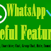 WhatsApp on Android Important features Chat archive unarchive, mute last seen -