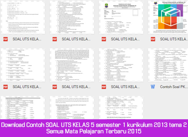 Download Contoh Soal Uts Kelas 5 Semester 1 Kurikulum 2013 Tema 2 Semua Mata Pelajaran Terbaru