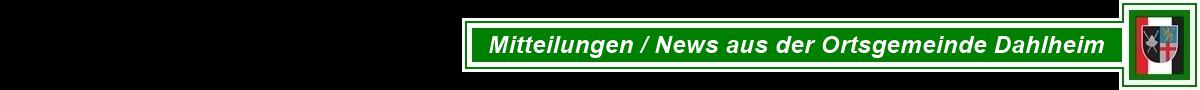 Mitteilungen / News aus der Ortsgemeinde Dahlheim