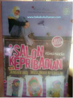buku salon kepribadian new jangan jadi muslimah nyebelin asma nadia