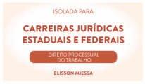 CURSO DE DIREITO PROCESSUAL DO TRABALHO PARA CONCURSOS DAS CARREIRAS JURÍDICAS ESTADUAIS E FEDERAIS