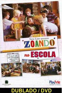 Assistir Zoando na Escola Dublado 2006