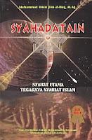 toko buku rahma: buku syahadatain, pengarang muhammad umar jiau al-haq, m.ag, penerbit bina biladi press