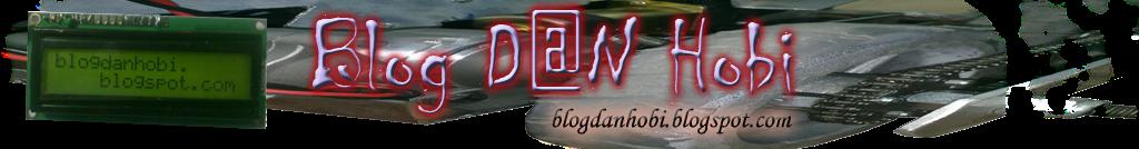 Blog DaN Hobi