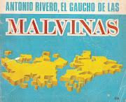 . recuperación de las Malvinas y de la Guerra del Atlántico Sur. rivero el gaucho de las malvinas